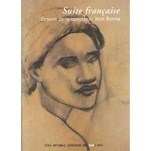 Suite française : Dessins de la collection Jean Bonna