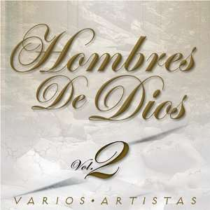 Hombres de Dios, Vol. 2 Various Artists Music