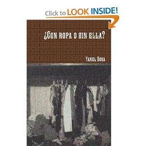 ¯Con Ropa O Sin Ella? (Spanish Edition) (9781257898398
