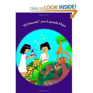 El Duende, una Leyenda Maya: Bilingual Book Series / Series de