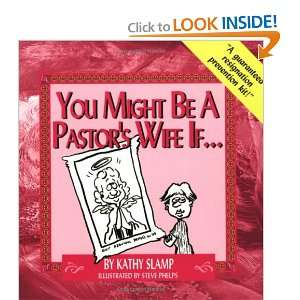 You Might Be a Pastors Wife If (9780971334526): Kathy