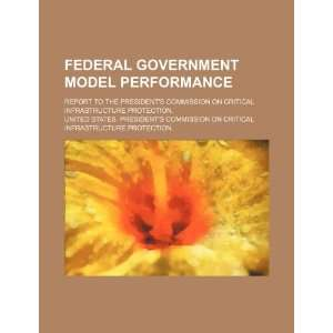 Federal government model performance report to the Presidents