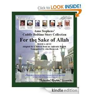 For the Sake of Allah. Anne Stephens Cuddly Bedtime Story Collection