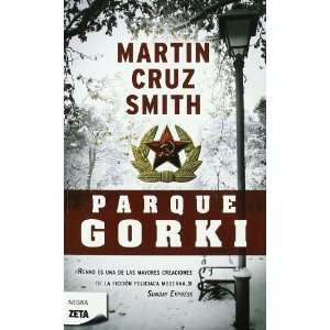 PARQUE GORKI (BOLSILLO ZETA) (9788498724868) MARTIN CRUZ