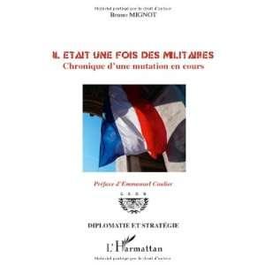Il était une fois des militaires (French Edition