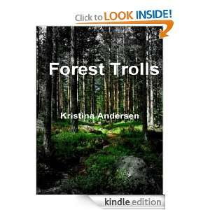 Forest Trolls Kristina Andersen  Kindle Store