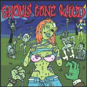 Ghouls Gone Wild Music