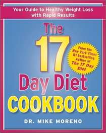 The 17 Day Diet Cookbook 80 All New Recipes for Healthy Weight Loss
