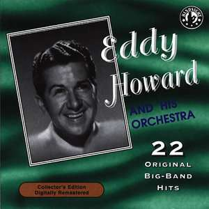 His Orchestra Play 22 Original Big Band Recordings, Eddy Howard Pop