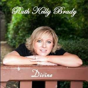 Divine Ruth Kelly Brady Music