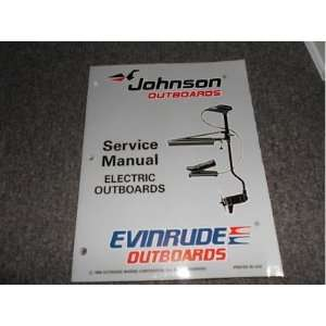 Johnson Evinrude Electric Outboards Service Manual: johnson: Books