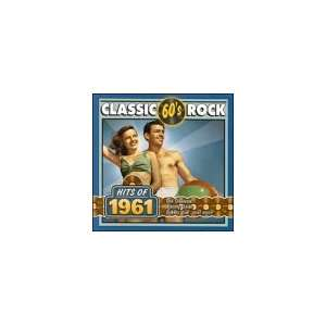 Classic Rock Hits of 1961 Various Artists Music