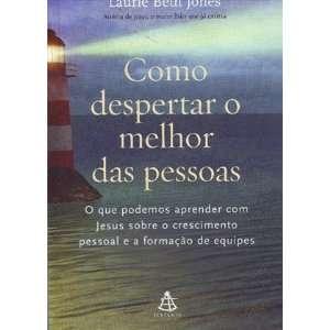 Como Despertar O Melhor das Pessoas (Em Portugues do Brasil) Books